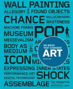 100 Ideas that Changed Art by Michael Bird-0