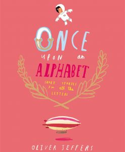 Once Upon an Alphabett: Short Stories for All the Letters -0