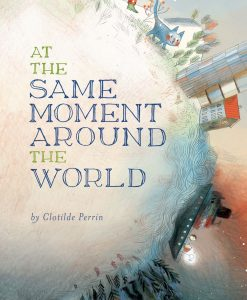 At the Same Moment, Around the World-0